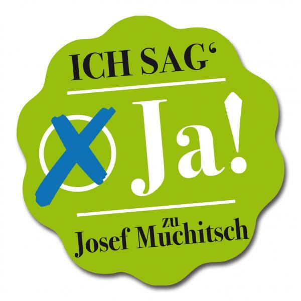 Ich sag' JA zu Josef Muchitsch